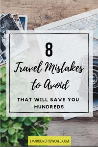 8 travel mistakes pinterest
